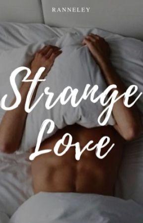 Strange Love by ranneley