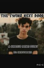 The twins next door ||•M.D•|| [COMPLETED] by krissycvm