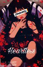 ||Heartless||  {1} by Maureen_78
