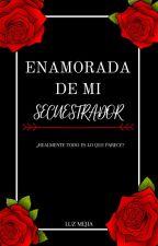 Enamorada De Mi Secuestrador de LuzMejia26
