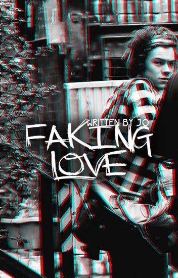 Faking Love (Narry)