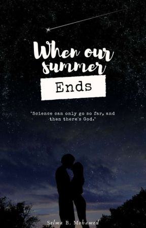 When Our Summer Ends [ Coming Soon ] by Concealed__
