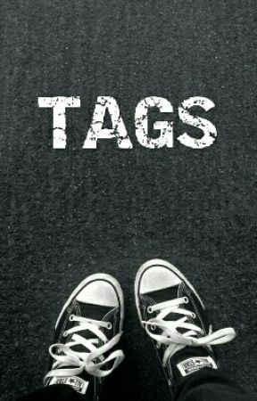 TAGS by RaveTheSaint