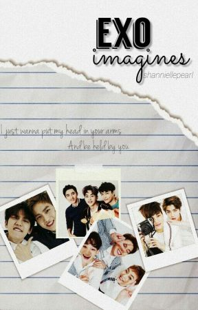 EXO Imagines by ShanniellePearl