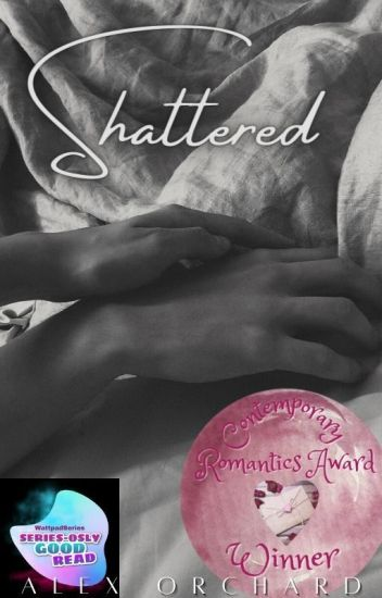 Shattered: book 1 of the Shattered Series