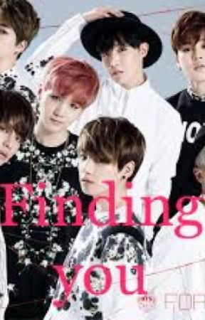 Bts sister finding you (HOLD) by Bts-makes-me-crazy