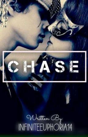 Chase by infiniteeuphoria14