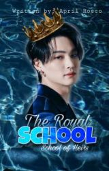 The Royal School 👑 (Completed) by laurenbrat