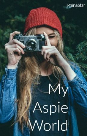 My Aspie World by PninaStar
