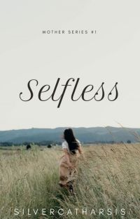 Selfless (COMPLETED) cover