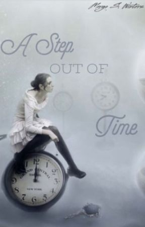 A Step Out of Time by Margo_Winters