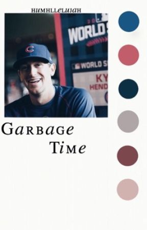 garbage time | rants and things by humhllelujah