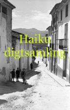 Haiku digtsamling by LoveOlivia02