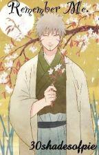 Remember me  // Tobirama Senju by 30shadesofpie
