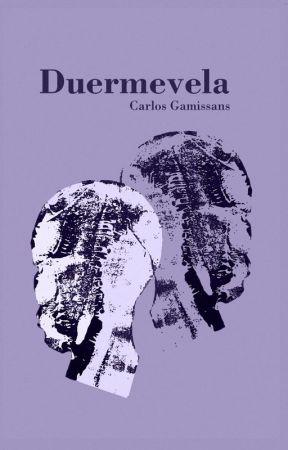 "Os presento mi nueva novela: ""Duermevela"" by CarlosAlbertoGamissansLpez"