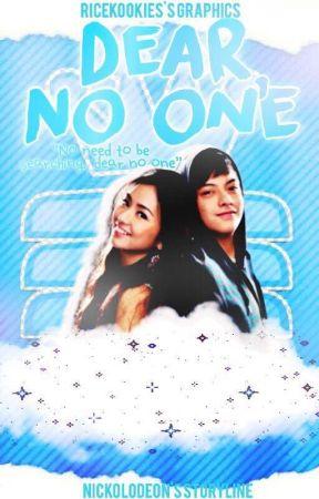 Dear, NO ONE (KathNiel) by Nickoledeon