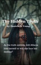 The Hidden Truth (Book 1) by Queen_of_spice