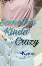 Somethin Kinda Crazy • NCT/WAYV Lucas X Red Velvet Yeri by myeminie