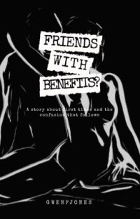 FRIENDS WITH BENEFITS? (Complete ✔) cover