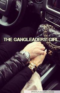 The Gangleader's girl✔️ cover