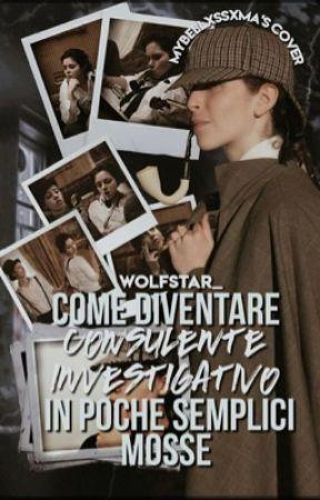 Come diventare consulente investigativo in poche semplici mosse by wolfstar_