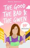 The Good, the Bad, and the Gwen   ✔️ cover