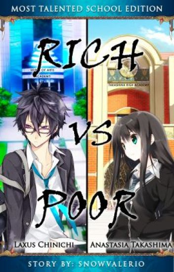 Rich Vs Poor ( Most Talented School Edition)