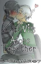 Zanvis: Alone Together *Completed.*  by StarWolfi678
