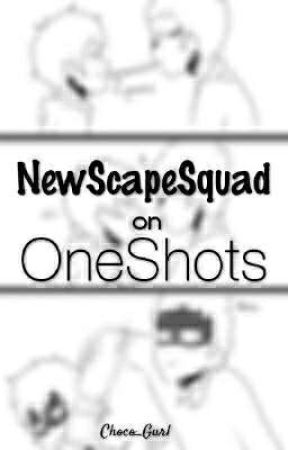 NewScapeSquad on Oneshots! by FallSky19