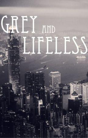 Grey and Lifeless by Dreamnoid