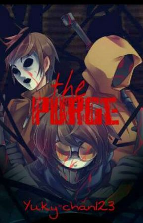 the purge (Proxys) by yuky-chan123