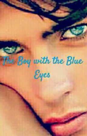 The Boy with the Blue Eyes by band_geek017