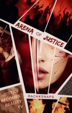Arena of Justice by officialrachaelrose
