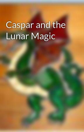 Caspar and the Lunar Magic by PokeASleepingDragon