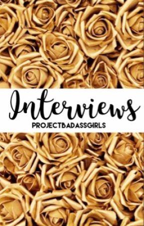 #ProjectBadassGirls Interviews by ProjectBadassGirls