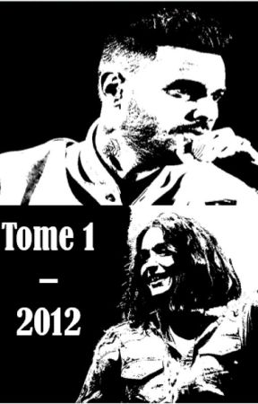 Tome 1 - 2012 by MayaJenifer