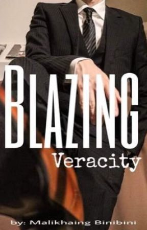 Blazing Veracity  by MalikhaingBinibini