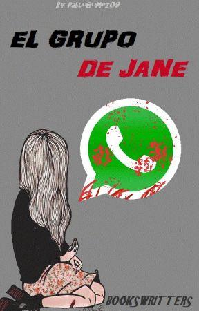 El Grupo De Jane by BooksWritters