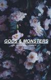 Gods & Monsters // velvetoscar on ao3 cover