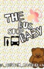 The bus stop baby (COMPLETE) by coincidental_fangirl