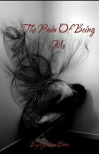 The Pain Of Being Me cover