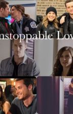 Upstoppable Love - Chicago PD, Linstead Story by spn-onechicago