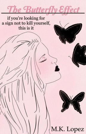 The Butterfly Effect  (Rewritten) by Explosivewafflez