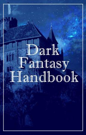 Dark Fantasy Handbook by DarkFantasyCommunity