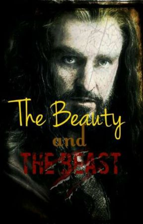 The Beauty and The Beast ( Thorin x reader) by HowlingattheMoonWolf