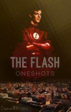The Flash Oneshots  by DamonWhitlock