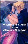 Miraculous Curses of the Mermaid Treasure cover