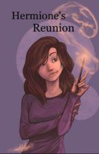 Hermione's Reunion ✔️ by teardrops_like_rain