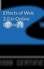 Effects of Web 2.0 in Online Business by ow-webdevelopment