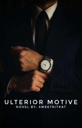 ULTERIOR MOTIVE by SweetKitkat